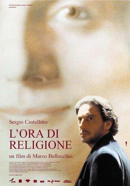 L'ora di religione. Regia di Marco Bellocchio