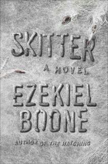 A Bookaholic Swede: #BookReview Skitter by Ezekiel Boone (@ezekiel_boone) @AtriaBooks