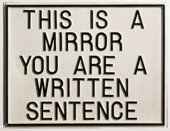 """Luis Camnitzer, This is a Mirror, You are a Written Sentence, 1966-68, vacuum-formed polystyrene mounted on synthetic board, 18 4/5 x 24 3/5 x ½ """". Photo by Peter Schälchli, Zurich."""