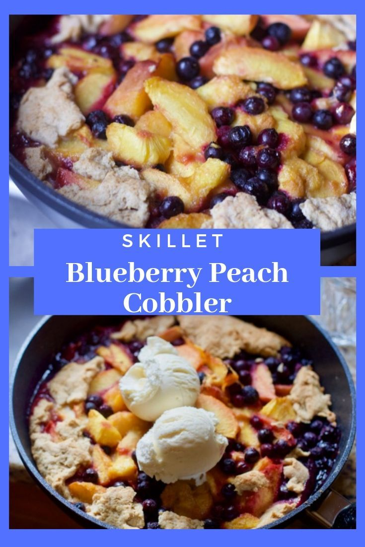 Super Easy And Delicious Skillet Peach Cobbler Recipe Food