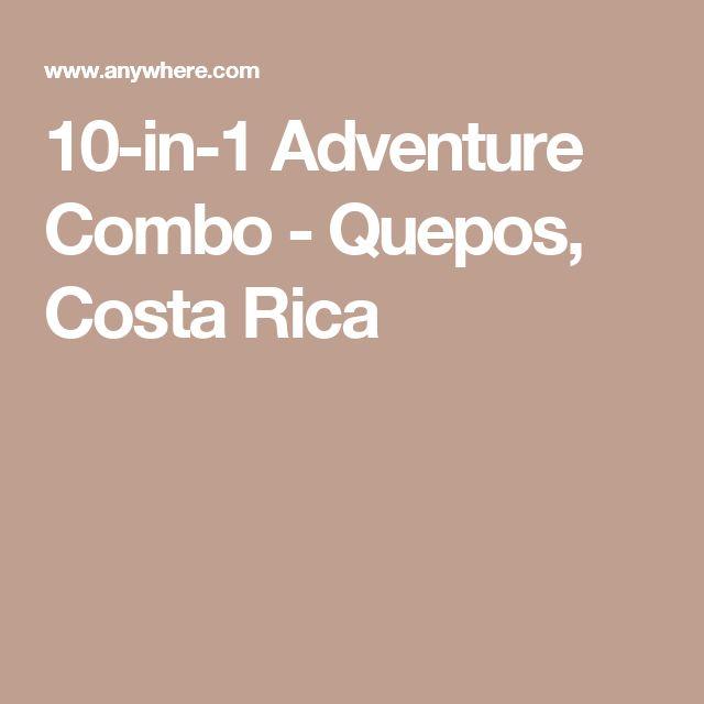 10-in-1 Adventure Combo - Quepos, Costa Rica
