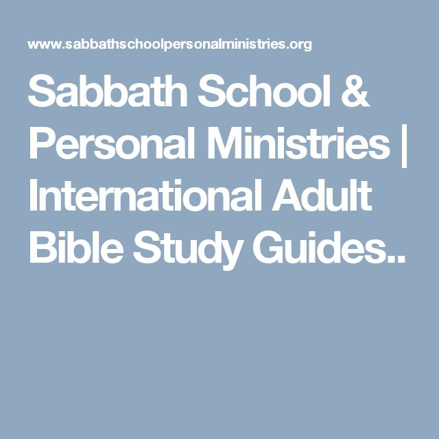 Sabbath School & Personal Ministries | International Adult Bible Study Guides..