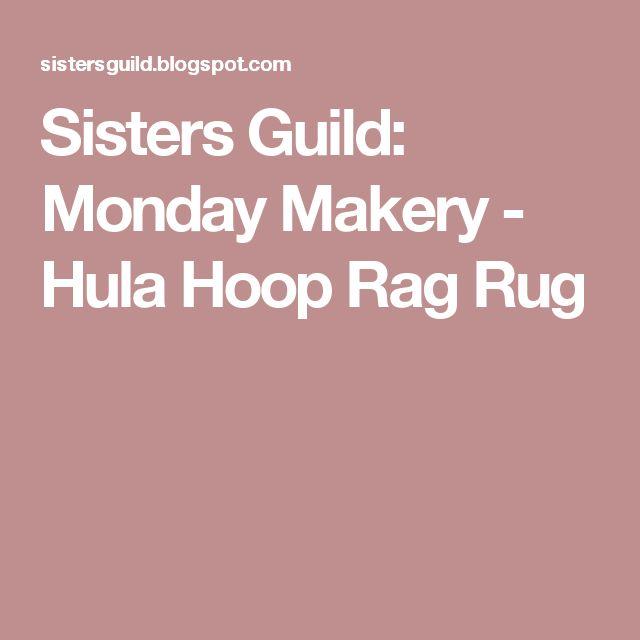 Sisters Guild: Monday Makery - Hula Hoop Rag Rug