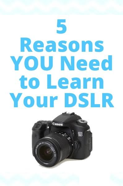 5 Reasons You Need to Learn Your DSLR Camere #photography