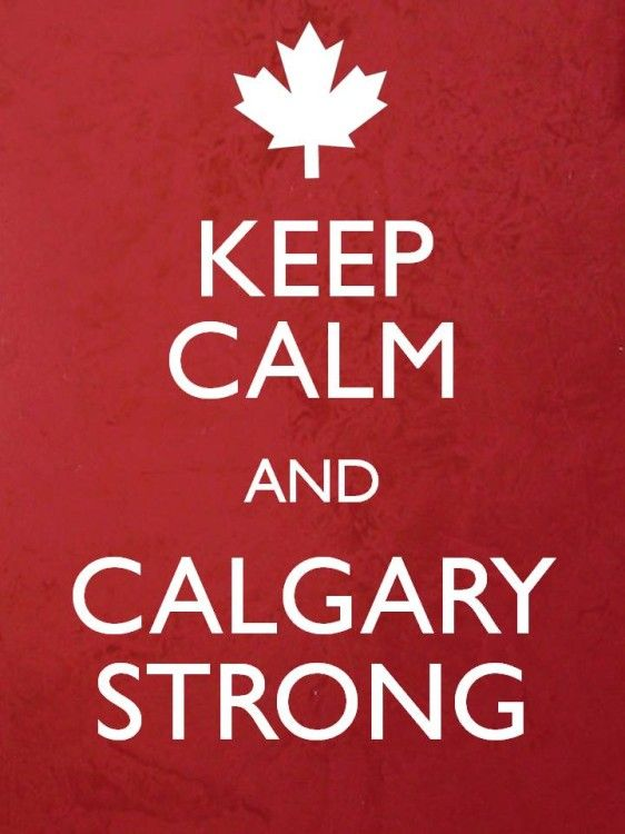 Keep Calm and Calgary Strong