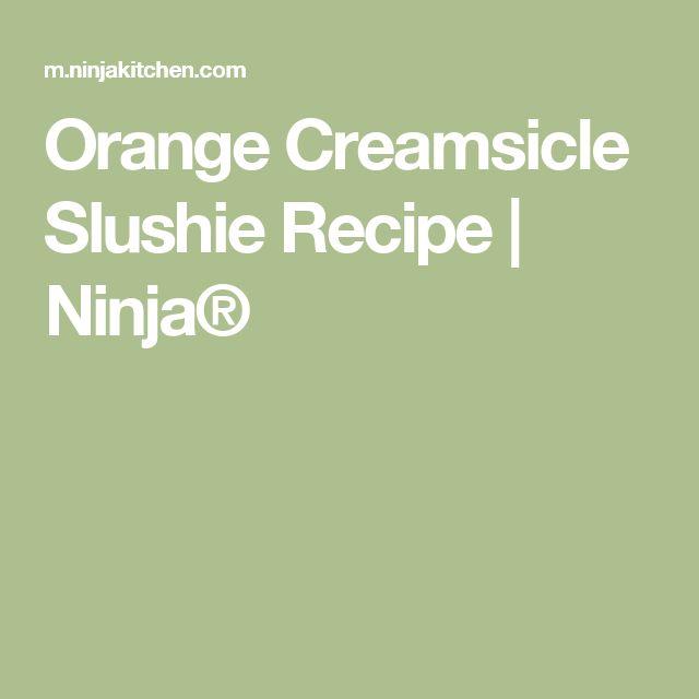 Orange Creamsicle Slushie Recipe | Ninja®