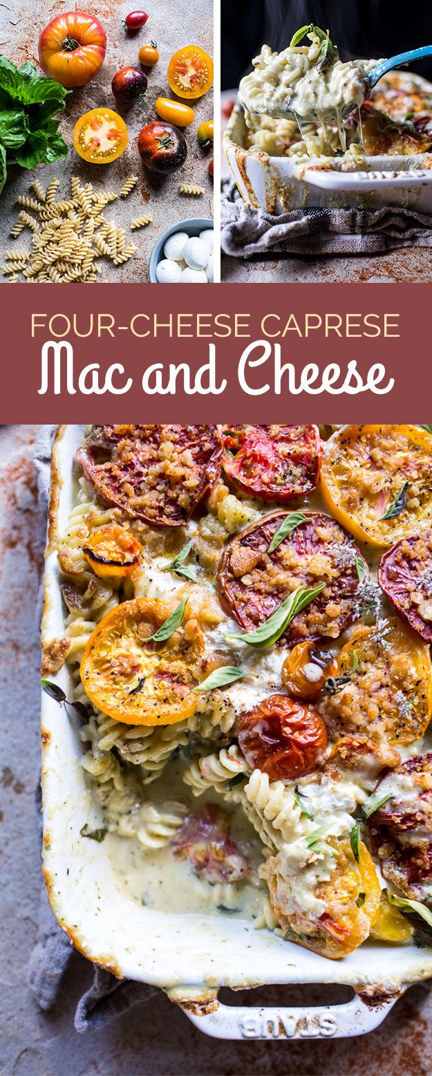 Four-Cheese Caprese Mac and Cheese | Here's What You Should Eat For Dinner This Week