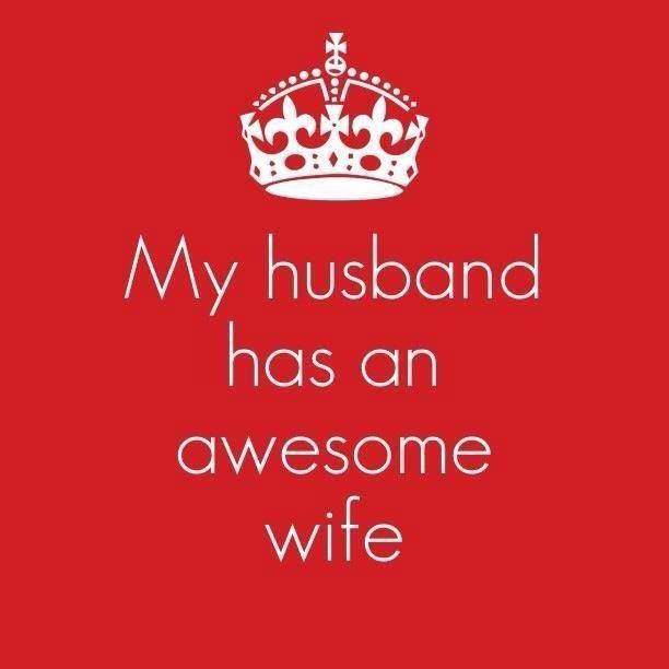 'My Husband Has An Awesome Wife' Can't Argue With That