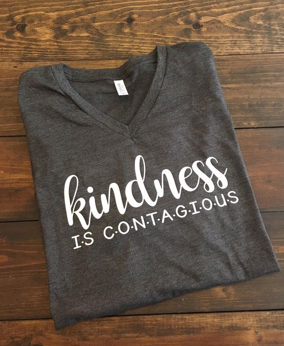 Kindness is Contagious T-Shirt Kindness Matters by MissyLuLus