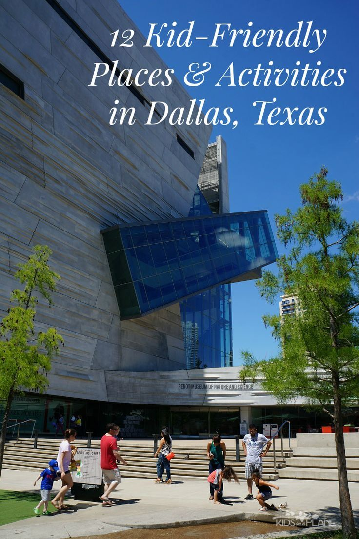 12 Kid Friendly Places and Spaces Families Should Visit and See in Dallas Texas - 5 of them are completely FREE