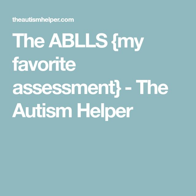 The ABLLS {my favorite assessment} - The Autism Helper