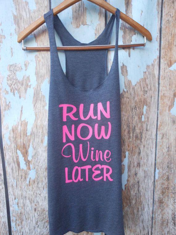 MORE COLORS Run Now Wine Later Womens by GlamUpFitnessApparel