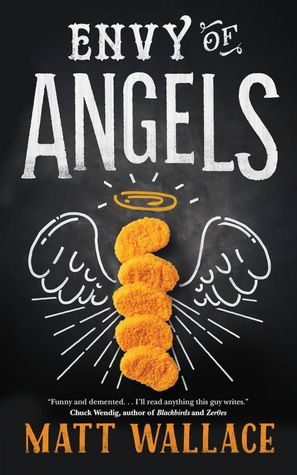 Envy of Angels by Matt Wallace is a fearless read, with all sorts of craziness that works perfectly. Sit back, put your feet up and enjoy. Read more: Envy of Angels Book Review http://editingeverything.com/blog/2016/05/06/envy-angels-book-review/