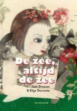 Jaak Dreesen en Elsje Dezwarte (ill.): De zee, altijd de zee