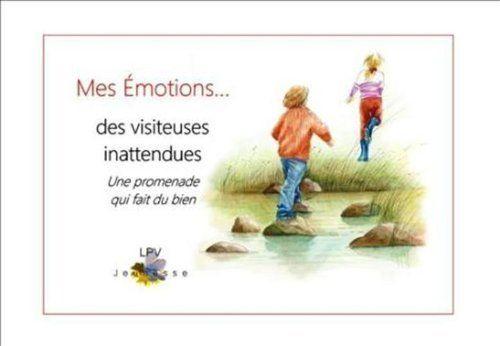 Mes Emotions...de visiteuses inattendues.<br>Une promenade qui fait du bien, http://www.amazon.fr/dp/2914800266/ref=cm_sw_r_pi_awdl_x_Pbsgyb1ZHHYQ4