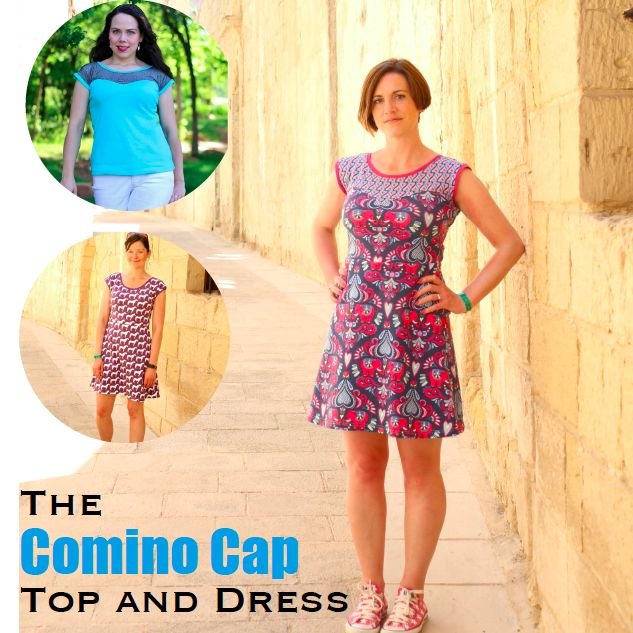 The Comino Cap Top and Dress offers four versatile views: a single piece cap sleeve top, a sweetheart-seamed two piece bodice top, a single pieced ...