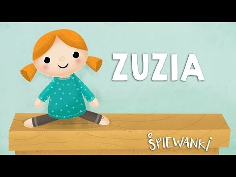 ZUZIA, LALKA NIEDUŻA – Śpiewanki.tv – piosenki dla dzieci - YouTube