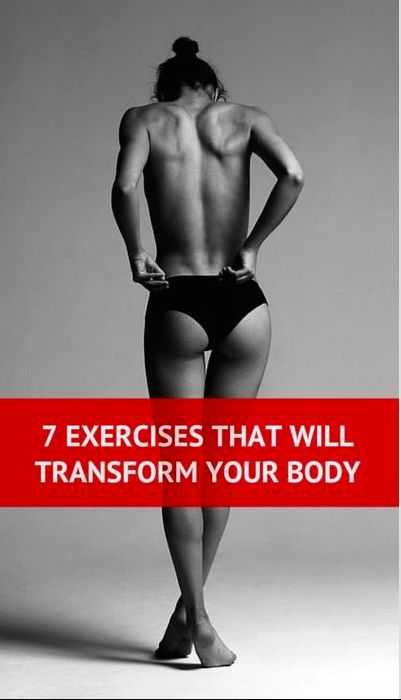 """fitnessforevertips: """"7 Exercises That Will Transform Your Body Looking for some effective ways to transform your body? There are a few great exercises that will help you to reach your fitness goal...."""