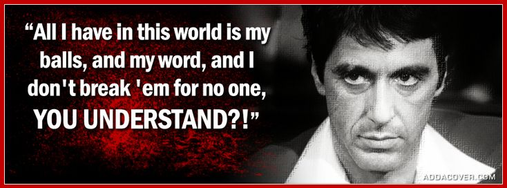 scarface quotes | Scarface Quote Facebook Covers
