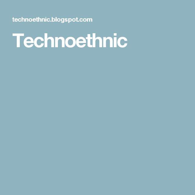 Technoethnic
