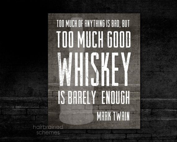 Good Whiskey Bar Decor Art Print Typography - Brick Distressed Black Gray Art Print -  Mad Men Husband Fathers Day Man Cave Mark Twain Quote on Etsy, $15.00