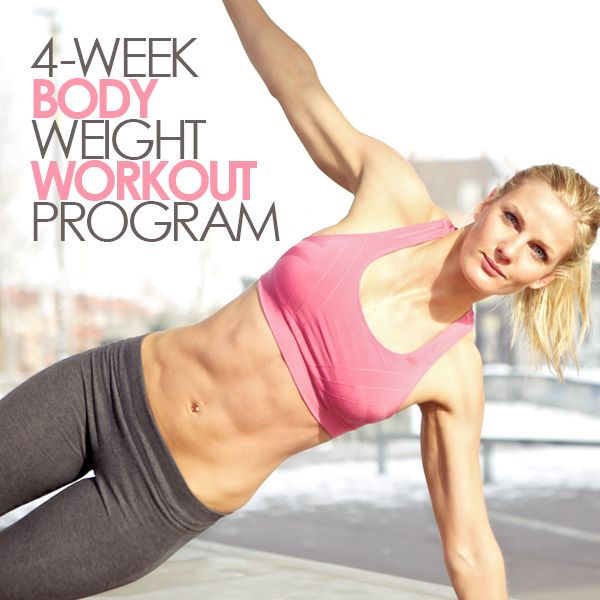 4-Week Body Weight Workout Program- no equipment needed. #bodyweightworkout #workoutprogram