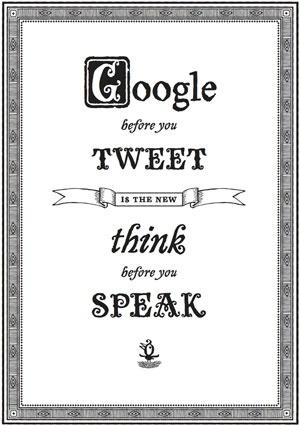 """""""Búscalo en Google antes de tuitearlo"""" es el nuevo """"piensa antes de hablar"""""""