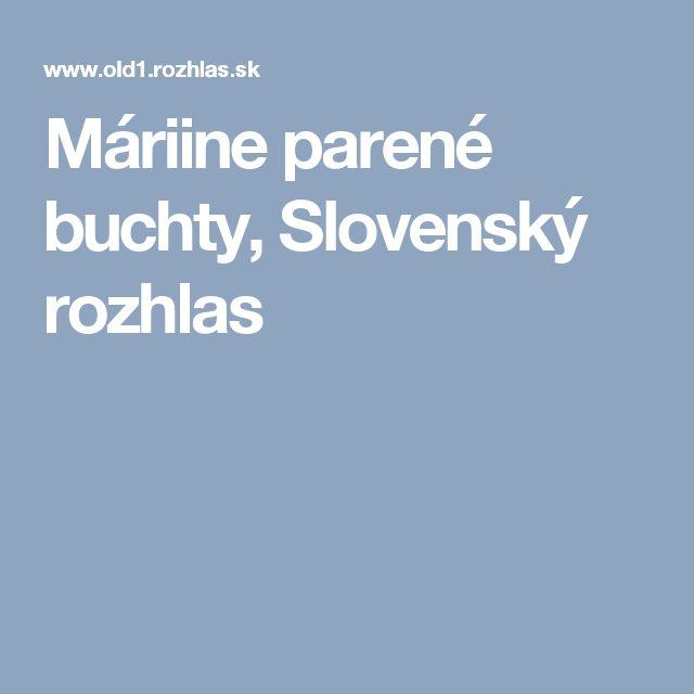 Máriine parené buchty, Slovenský rozhlas