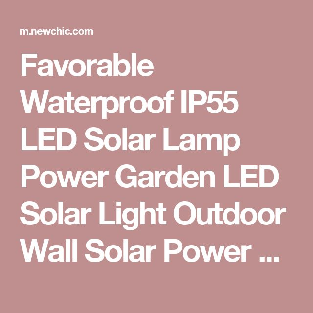 Favorable Waterproof IP55 LED Solar Lamp Power Garden LED Solar Light Outdoor Wall Solar Power Lamp For Garden - NewChic Mobile.