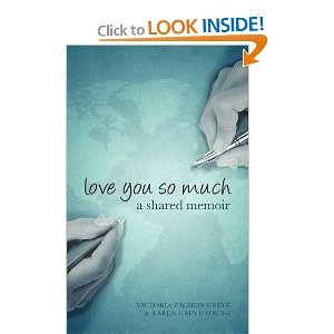 Love You So Much: A mother and daughter's shared memoir, breaking the silence of ovarian cancer from across the miles