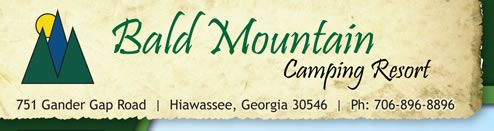 Want to camp in a beautiful setting? The North Georgia Mountains? Bald Mountain Camping Resort has everything! Full hook-up sites, plenty of outdoor things for the kids (and grown-ups, too) to do! Give them a call. You will love your visit!  Plenty of large sites available and lots to do!