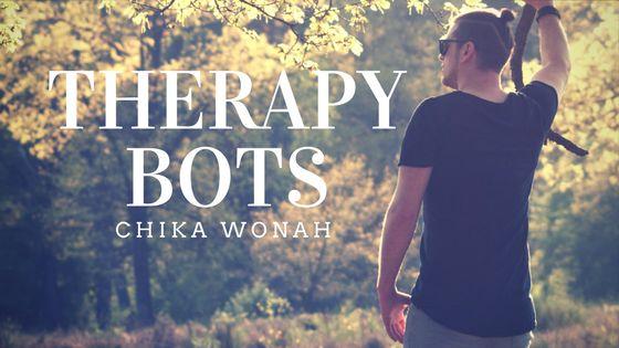 Chika Wonah Therapy Bots