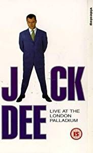 Jack Dee live at the London Palladium. Saw him live and had this on VHS.