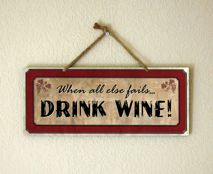"... Humorous Wine Saying : ""When"