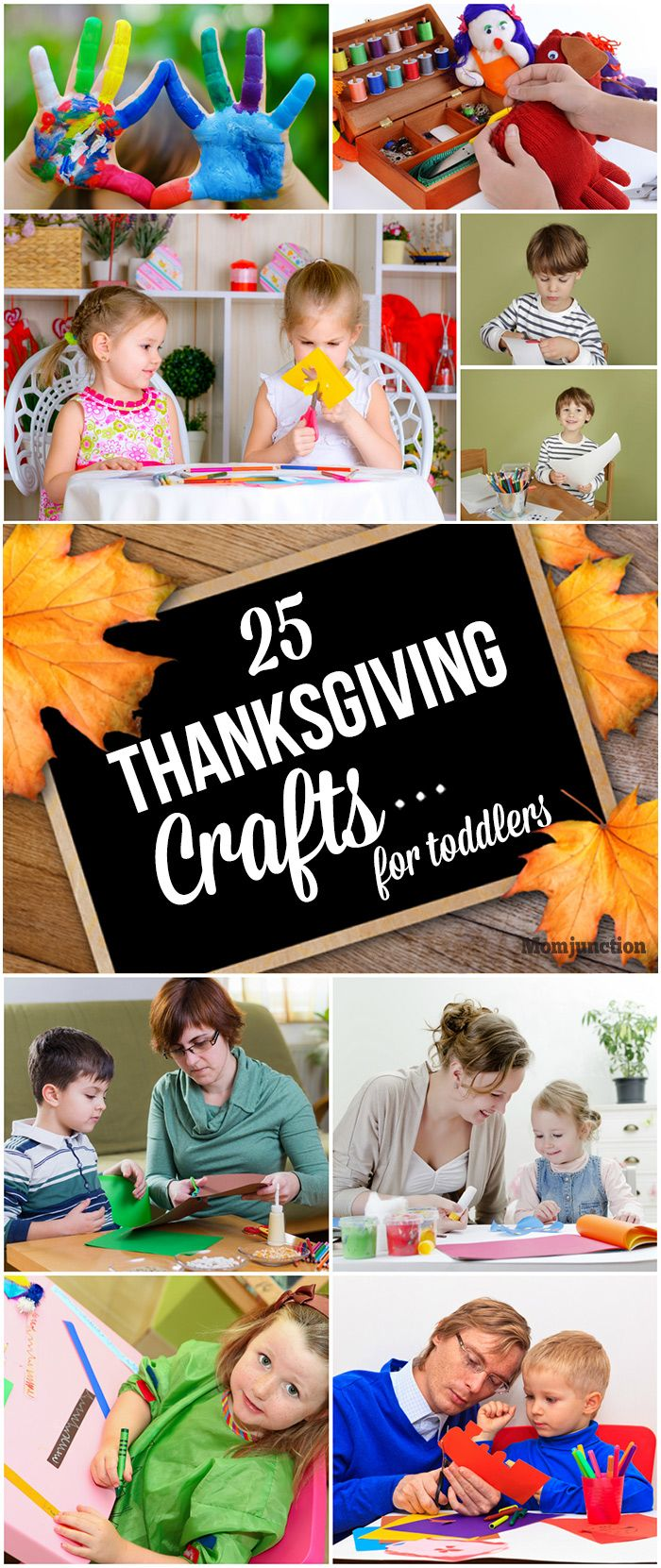 25 Thanksgiving Crafts For Toddlers/Preschoolers: Here is an assortment of Thanksgiving craft ideas and DIY that will make the holiday fun and memorable for the kids.