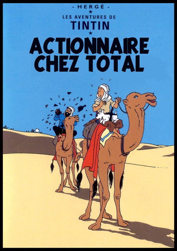 Les Aventures de Tintin - Album Imaginaire - Actionnaire chez Total
