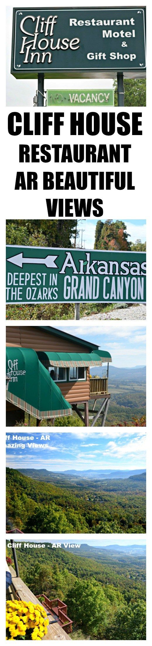 How to get Amazing Views and Food in Arkansas? Cliff House Restaurant