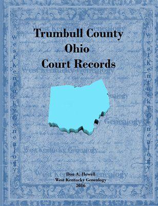 Ohio Books & Photos: Trumbull County, Ohio Court Records