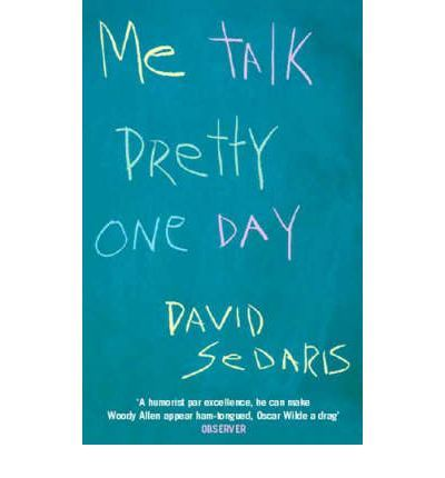 * A brilliant, savage, hilarious new collection of writings from David Sedaris - it's as if Garrison Keillor's evil twin meets Woody Allen
