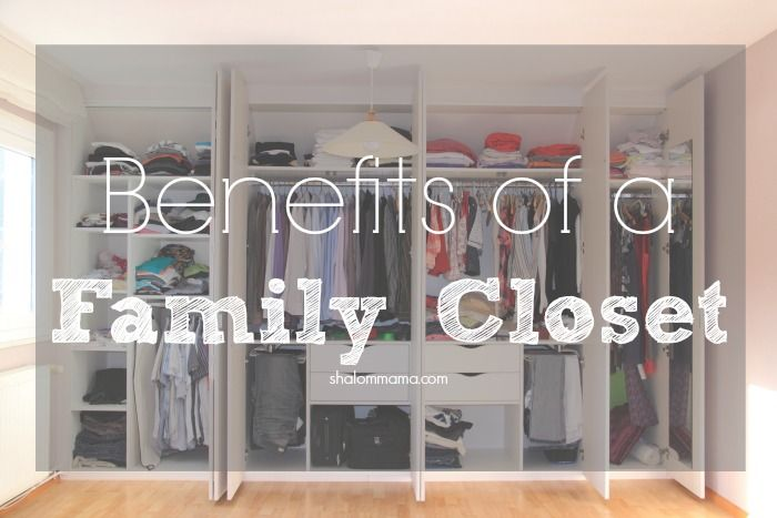 Creating a family closet has many benefits, but today I'm discussing the top 4 we've experienced since making the switch.