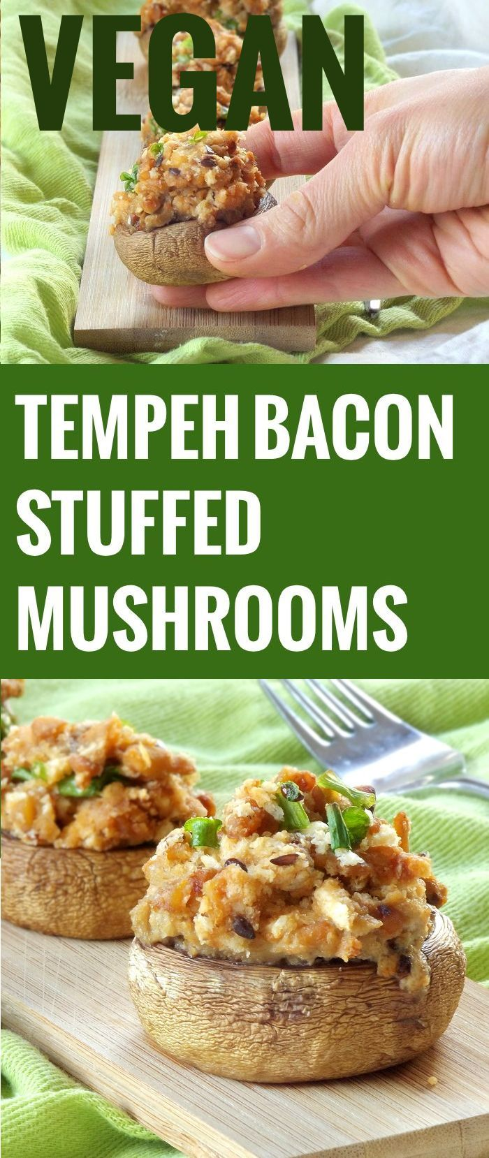 Tempeh Bacon Stuffed Mushrooms