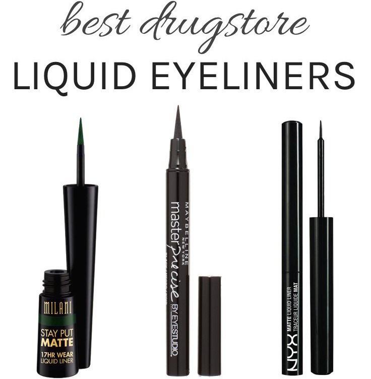 The Best Drugstore Liquid Eyeliners All Under 10 Hair Beauty