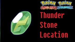 Where To Find A Thunderstone Pokemon Omega Ruby Alpha Sapphire - YouTube