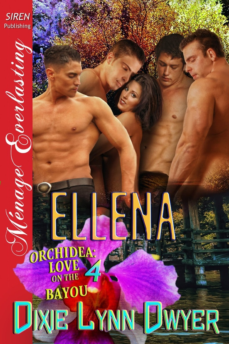Amazon: Ellena [orchidea: Love On The Bayou 4] (siren Publishing Menage  Everlasting) Ebook: Dixie Lynn Dwyer: Kindle Store  Pinterest