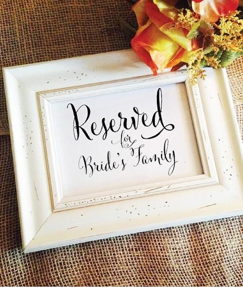 "Reserved for bride's family **(Frame NOT included) Default size is 5x7 Matte White, use ""Size"" selector for other sizes. Paper Sizes: 5x7 *Default* 8x10 4x6 Paper choices: Matte White (WHT) 110lb Cove"