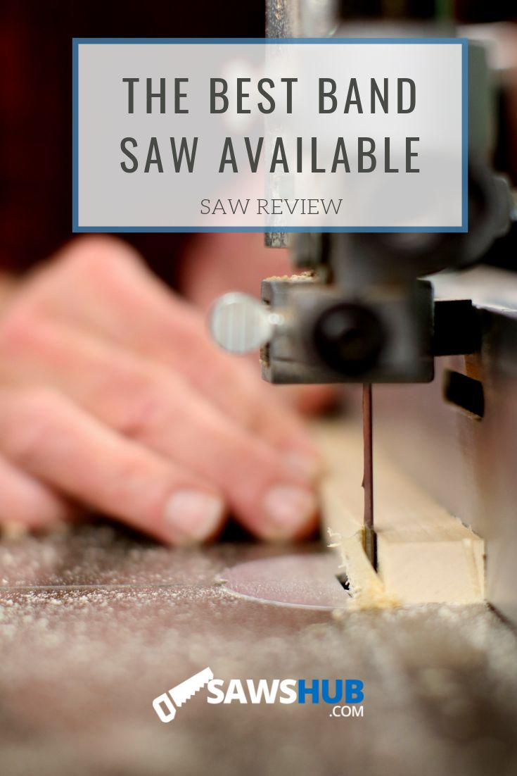 The Best Band Saw for Resawing & Woodworking [2019 Review ...