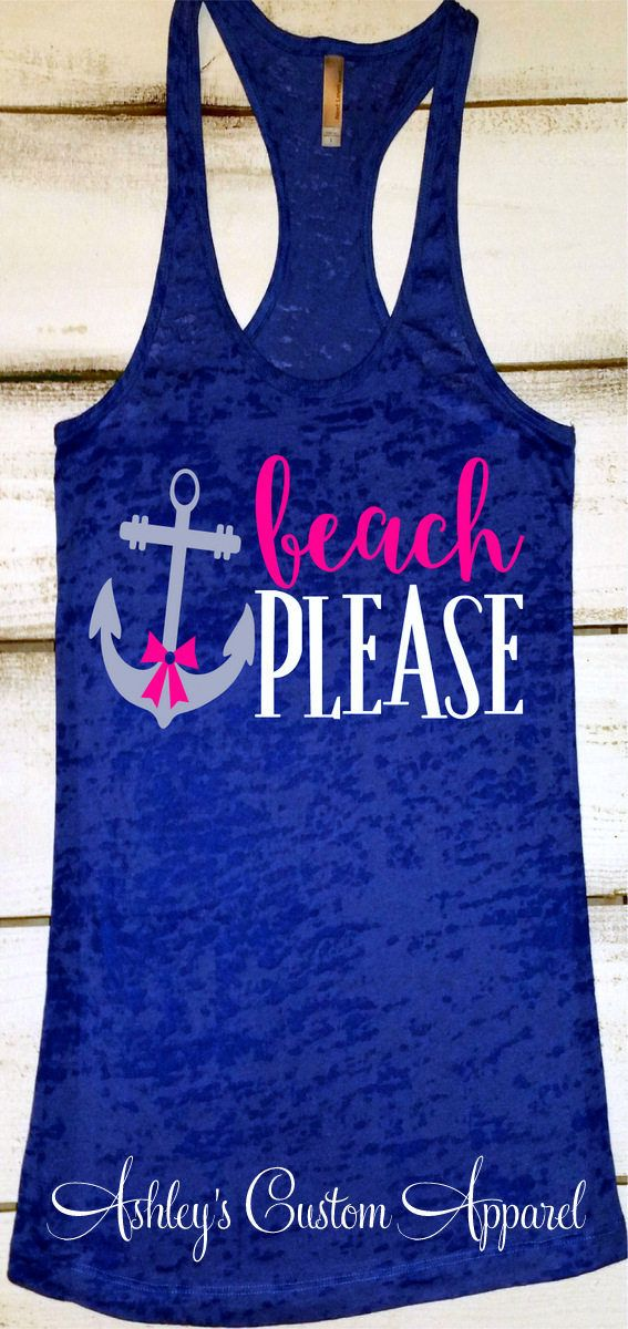 Summer Vacation Tank, Beach Trip Shirts, Beach Please Tank, Beach Tank Top, Cruise Shirt, Swimsuit Cover Up, Beach Life Tank, Anchor Shirt  by AshleysCustomApparel
