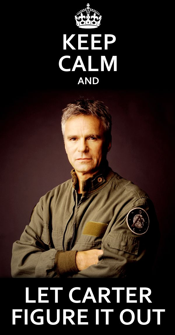 Cause you know she will. Stargate SG-1- oh how I LOVE LOVE LOVE Col. Jack O'Neill!!!! sigh
