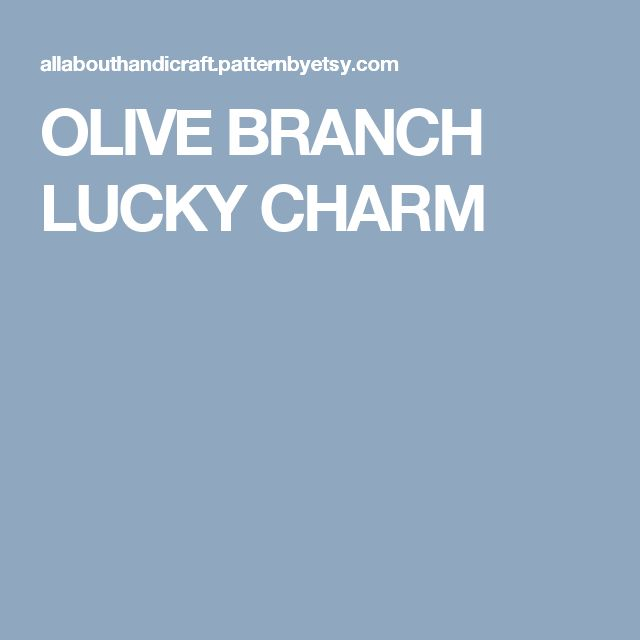 OLIVE BRANCH LUCKY CHARM