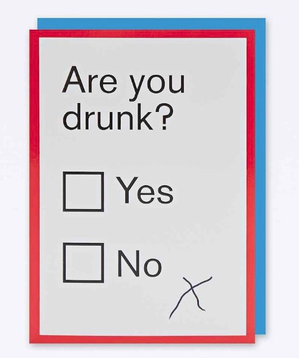 When it's time to congratulate your drunk friend on any occasion, no card will do other than this funny 'Are You Drunk' card. The card is left blank on the inside for you to add your well wishes, envelope included.